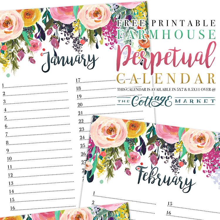 Farmhouse Floral Perpetual Calendar - 2018 Printable Calendars Collection