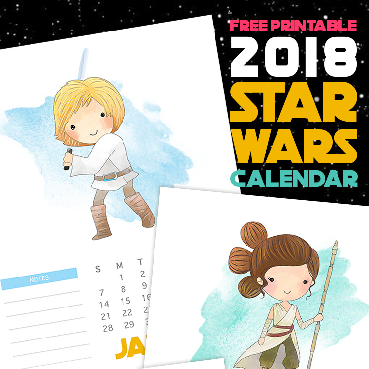 Watercolor Star Wars Character Calendar - 2018 Printable Calendars Collection
