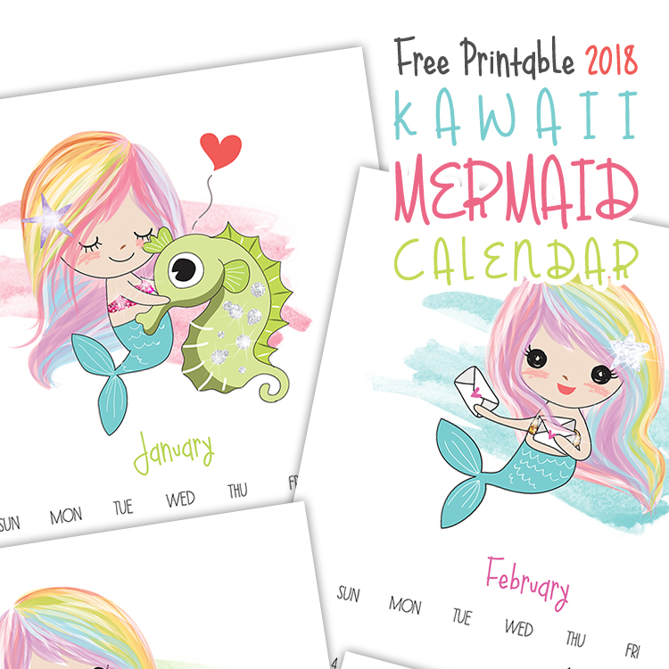 Kid's Kawaii Mermaid Calendar - 2018 Printable Calendars Collection