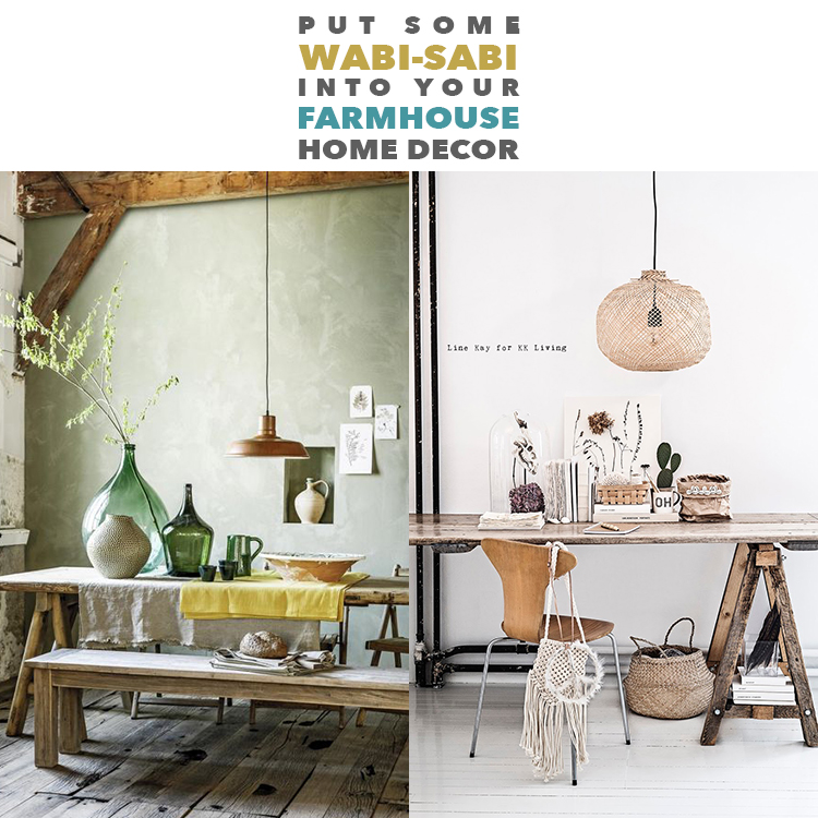 Put Some Wabi Sabi Into Your Farmhouse Home Decor The Cottage Market
