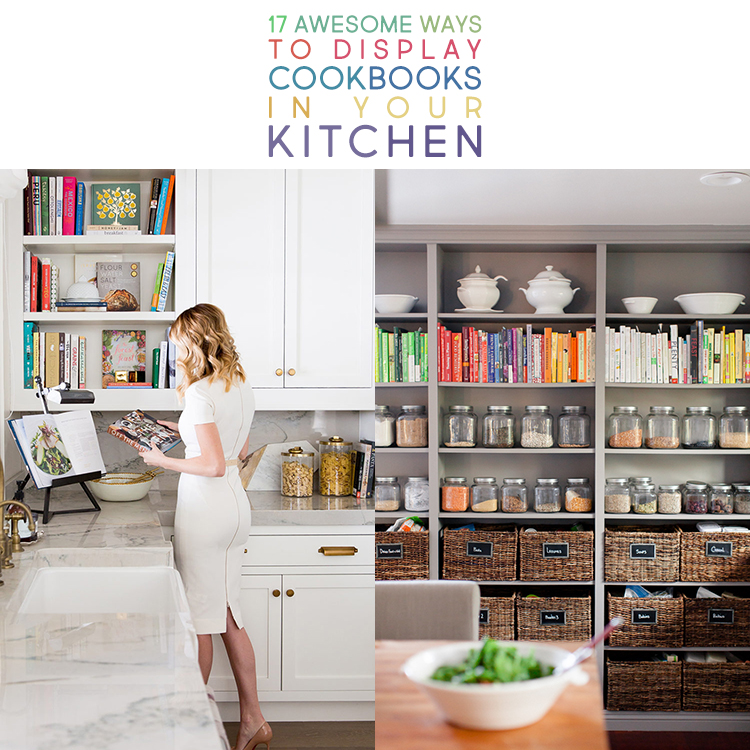 17 Awesome Ways To Display Cookbooks In Your Kitchen The Cottage Market