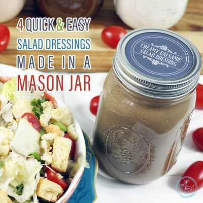 4 Quick and Easy Salad Dressings Made in a Mason Jar