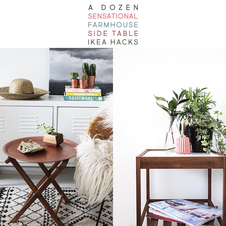 12 Sensational Farmhouse Style Ikea Side Table Hacks and Makeovers