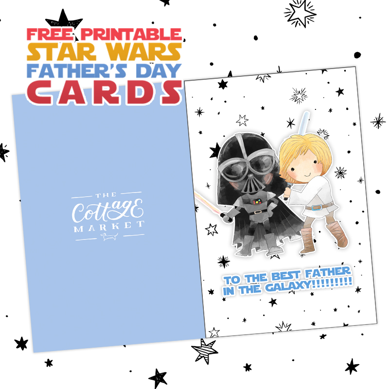 Free Printable Star Wars Father S Day Cards The Cottage Market