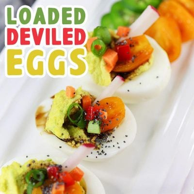 Loaded Deviled Eggs!
