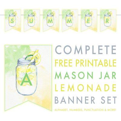 Complete Free Printable Mason Jar Lemonade Banner Set