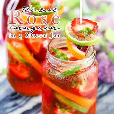 The Best Rose Sangria in a Mason Jar