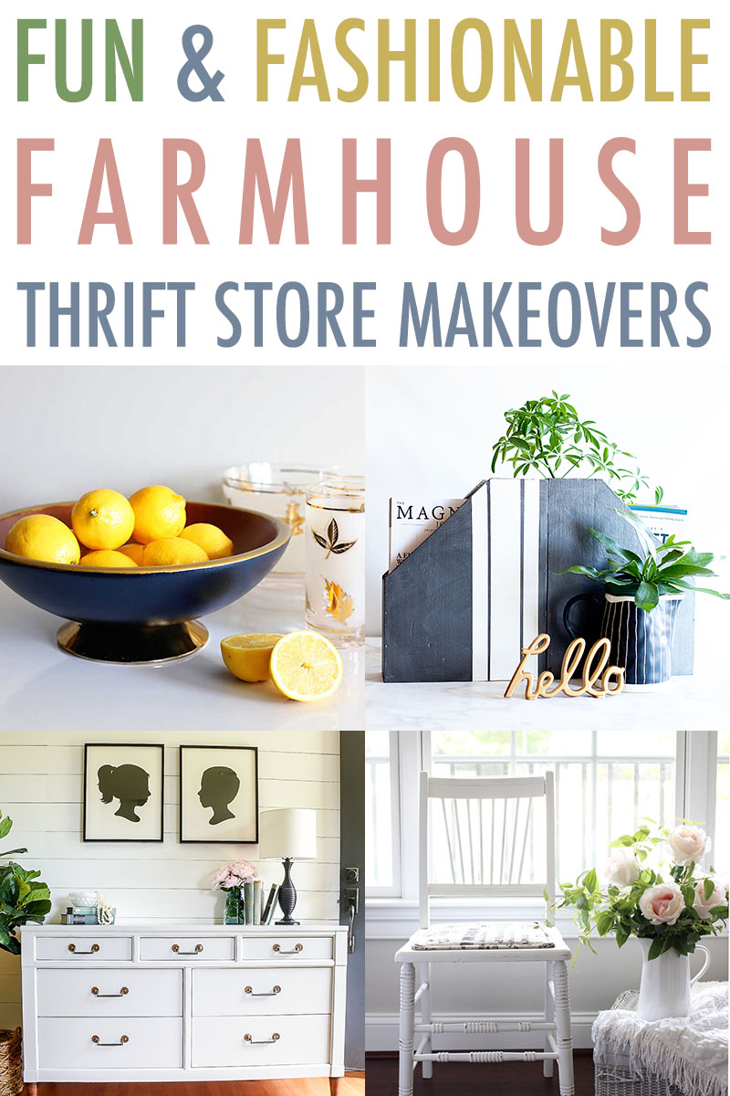 Check out these fun and fashionable farmhouse makeovers from thrift store finds