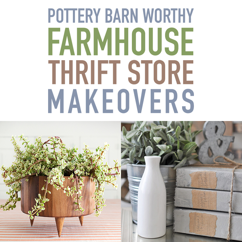 These Pottery Barn inspired thrift store makeovers will update your farmhouse look for less.