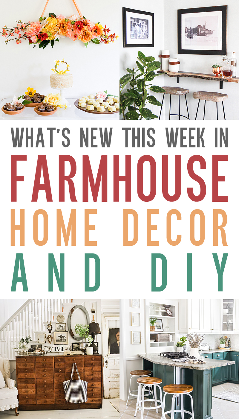 What's New This Week: Farmhouse and DIY Home Decor