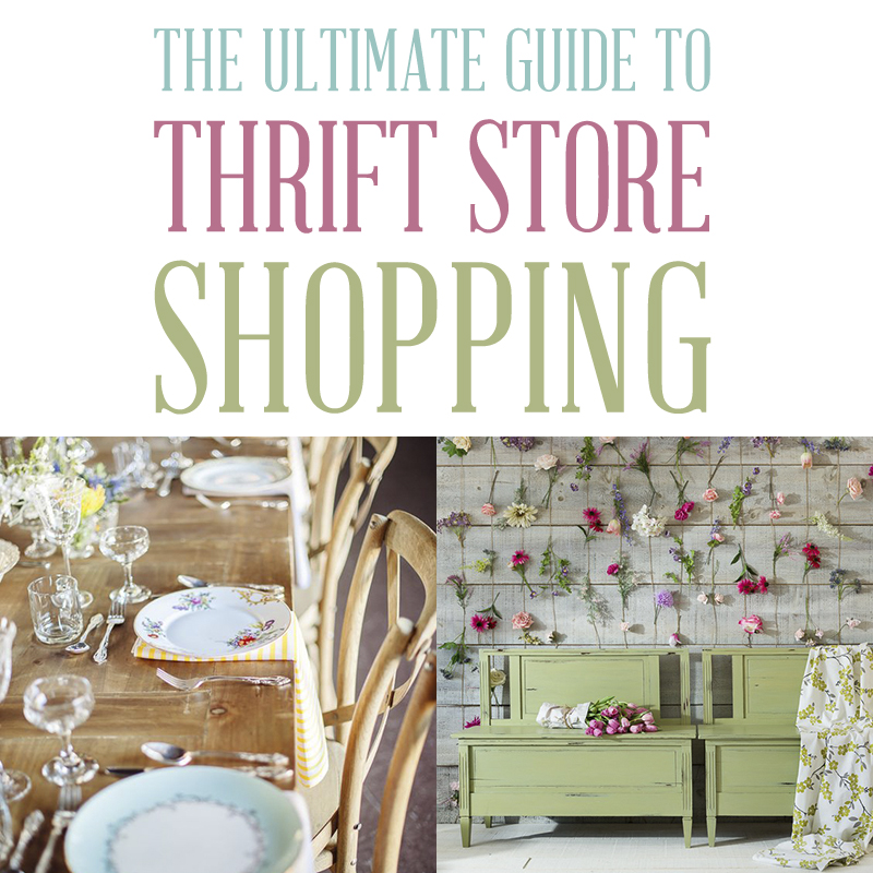 The ultimate guide to thrift store shopping. How to find the best hidden treasures in any thrift store