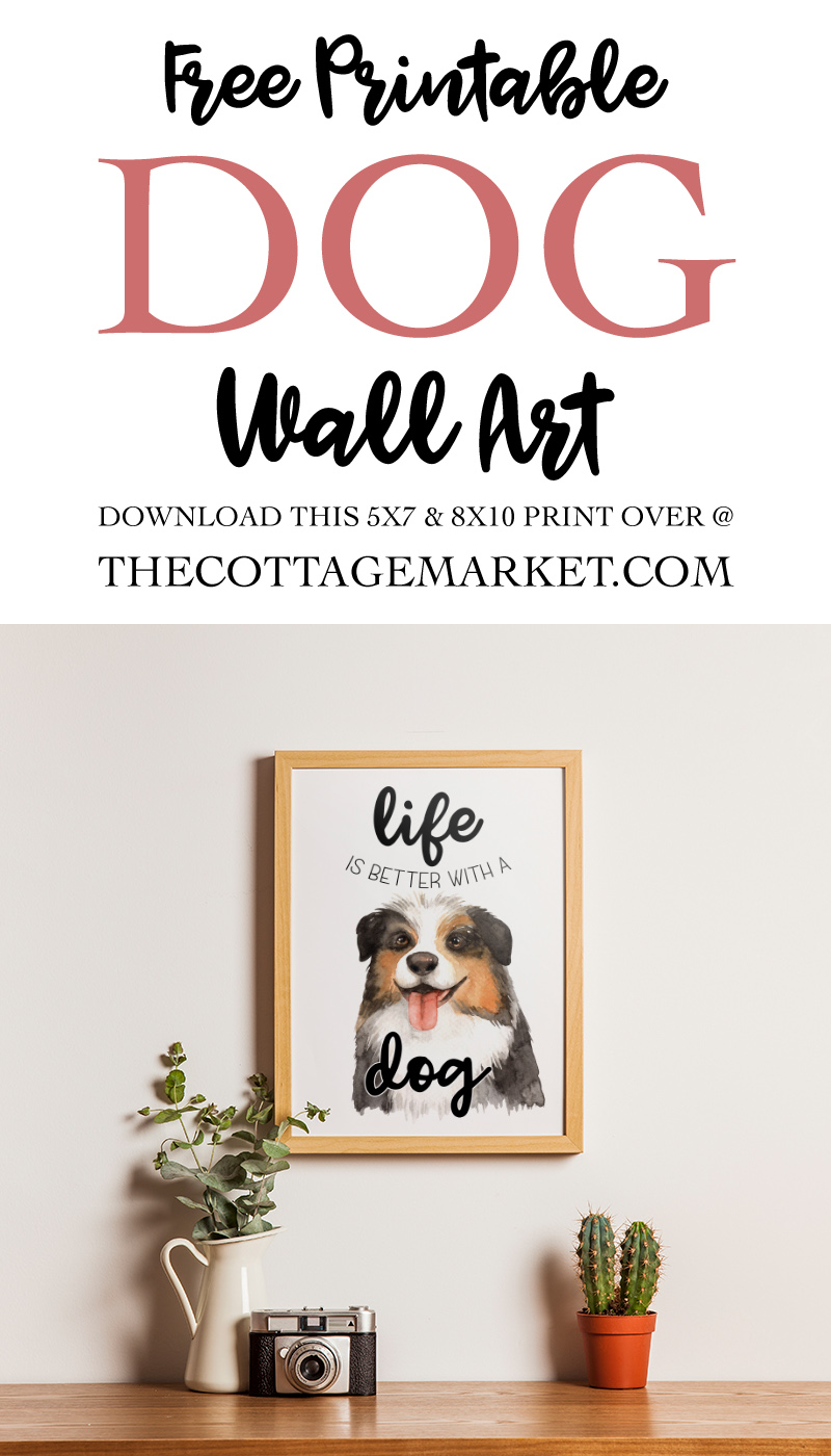 Come on in and celebrate National Dog Day with our Free Printable Dog Wall Art HAPPY National Dog Day to your Pup and You!
