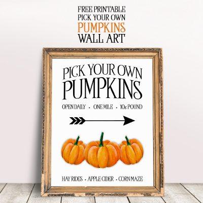 Free Printable Pick Your Own Pumpkins Wall Art