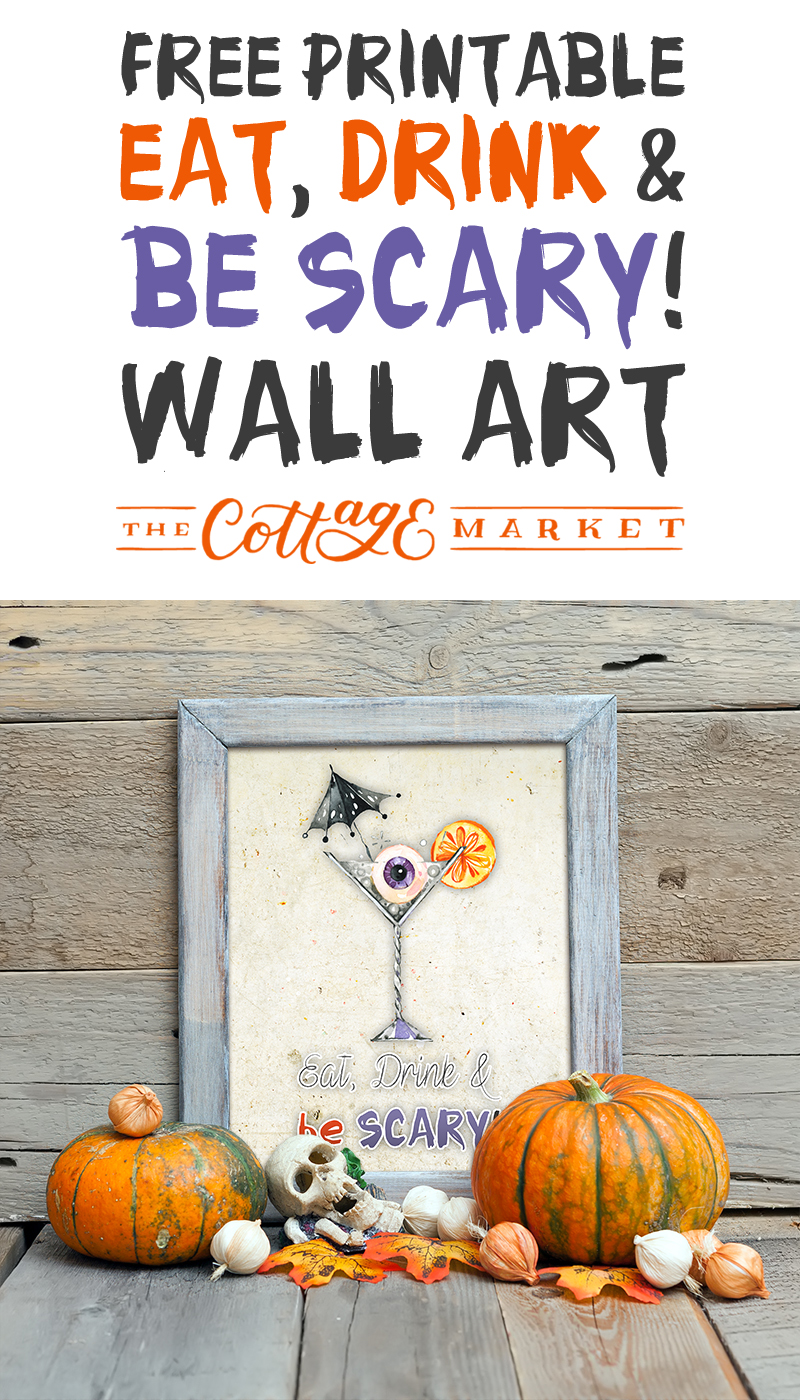 It's time to add a little touch of FUN to the Halloween Season with this Free Printable Eat, Drink & Be Scary! Wall Art! It's a little bit KOOKY & SPOOKY!