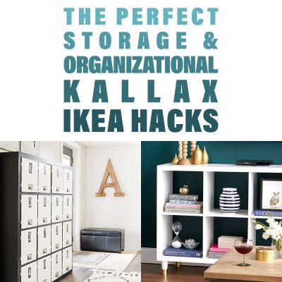 The Perfect Storage and Organizational Kallax IKEA Hacks