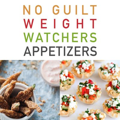 No Guilt Weight Watchers Appetizers
