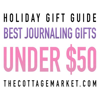 Holiday Gift Guide Best Journaling Gifts $50