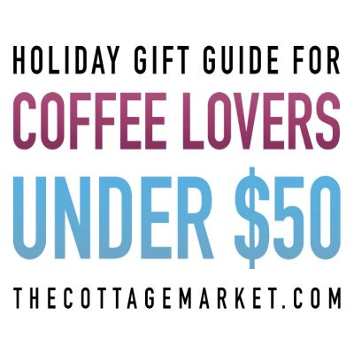Holiday Gift Guide for Coffee Lovers Under $50!