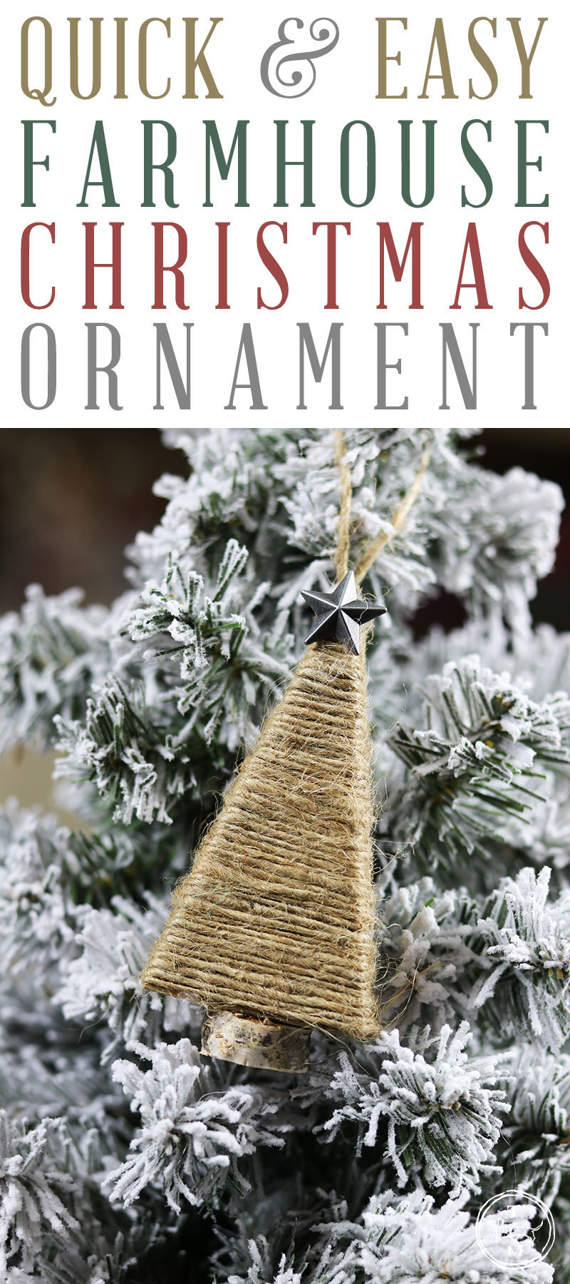 Quick And Easy Diy Farmhouse Christmas Ornament The Cottage Market