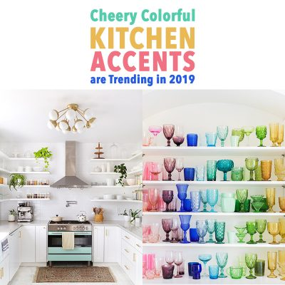2019 Kitchen Trends are Cheery Colorful Kitchen Accents