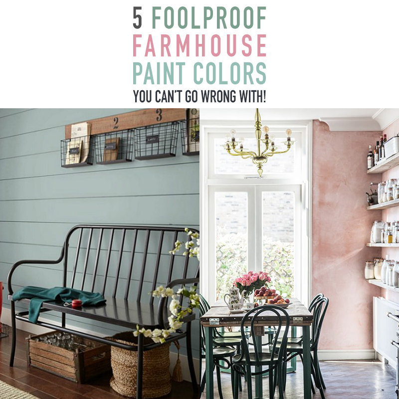 5 Foolproof Farmhouse Paint Colors You Can T Go Wrong With The Cottage Market