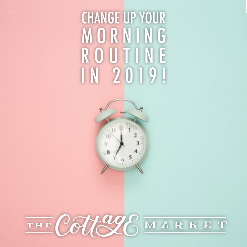 Change Up Your Morning Routine in 2019. Everyone wants the mornings to go easy... well these tips and ideas will help your morning be more productive!