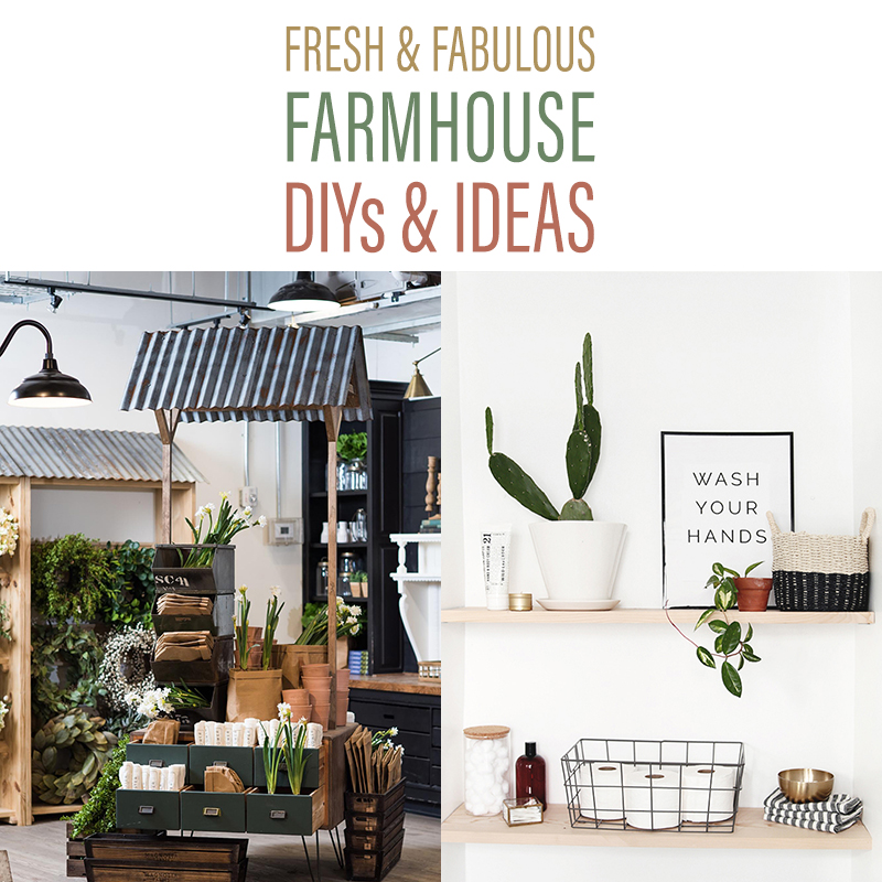Fresh and Fabulous Farmhouse DIYS and Ideas are waiting for you.  They are HOT off the presses!  Brand New Projects just waiting to be made.
