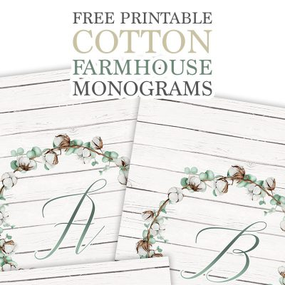 Free Printable Cotton Farmhouse Monograms