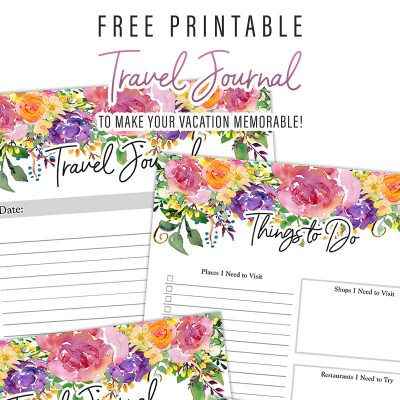 Free Printable Travel Journal /// To Make Your Vacation Memorable!
