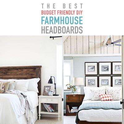 The Best Budget Friendly DIY Farmhouse Headboards