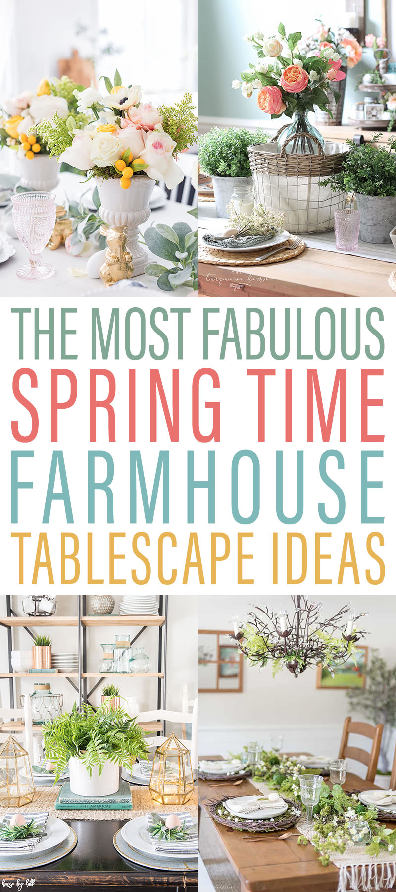 The Most Fabulous Spring Time Farmhouse Tablescape Ideas are waiting for you to check out and be inspired by! So many amazing creations for you to enjoy!