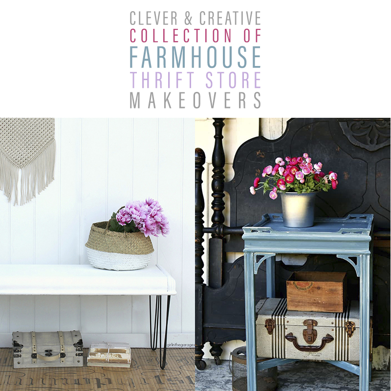 Clever and Creative Collection of Farmhouse Thrift Store Makeovers that you are going to totally adore! Tons of inspirationa and ideas await you!