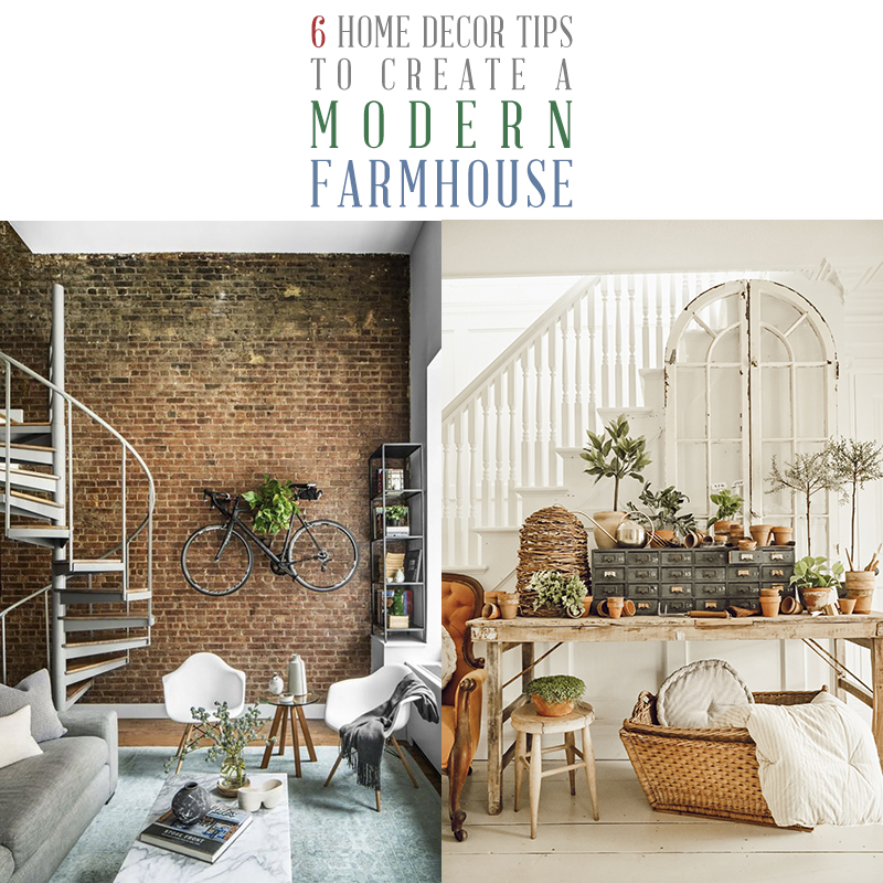 6 Home Decor Tips To Create A Modern Farmhouse The Cottage Market