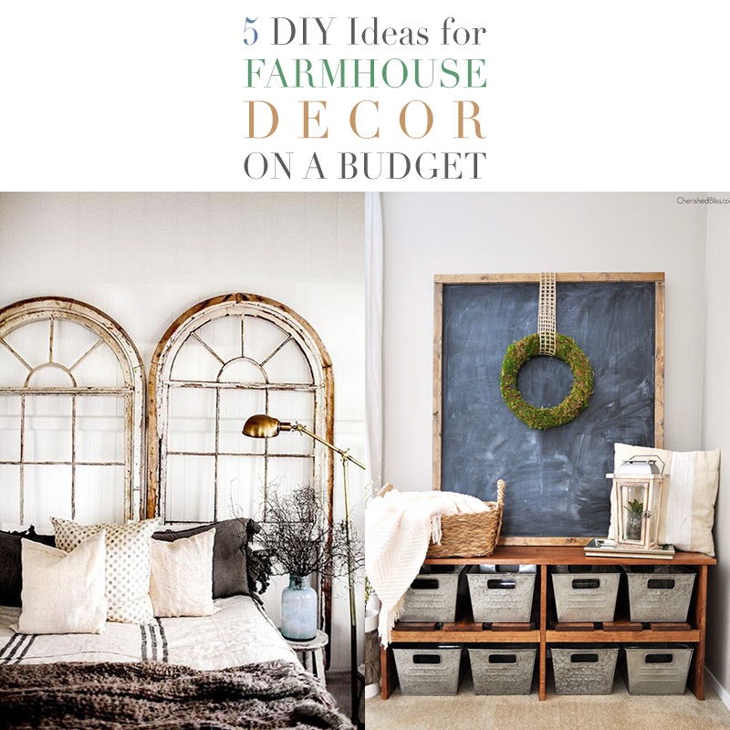5 Diy Ideas For Farmhouse Decor On A Budget The Cottage Market