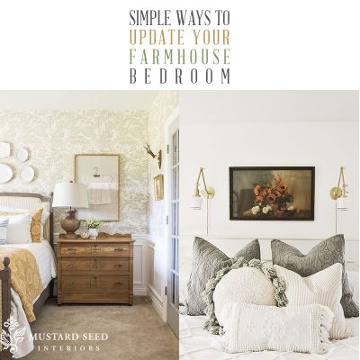 Simple Ways to Update Your Farmhouse Bedroom