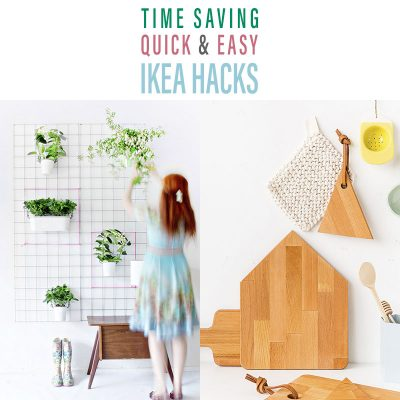 Time Saving Quick and Easy IKEA Hacks
