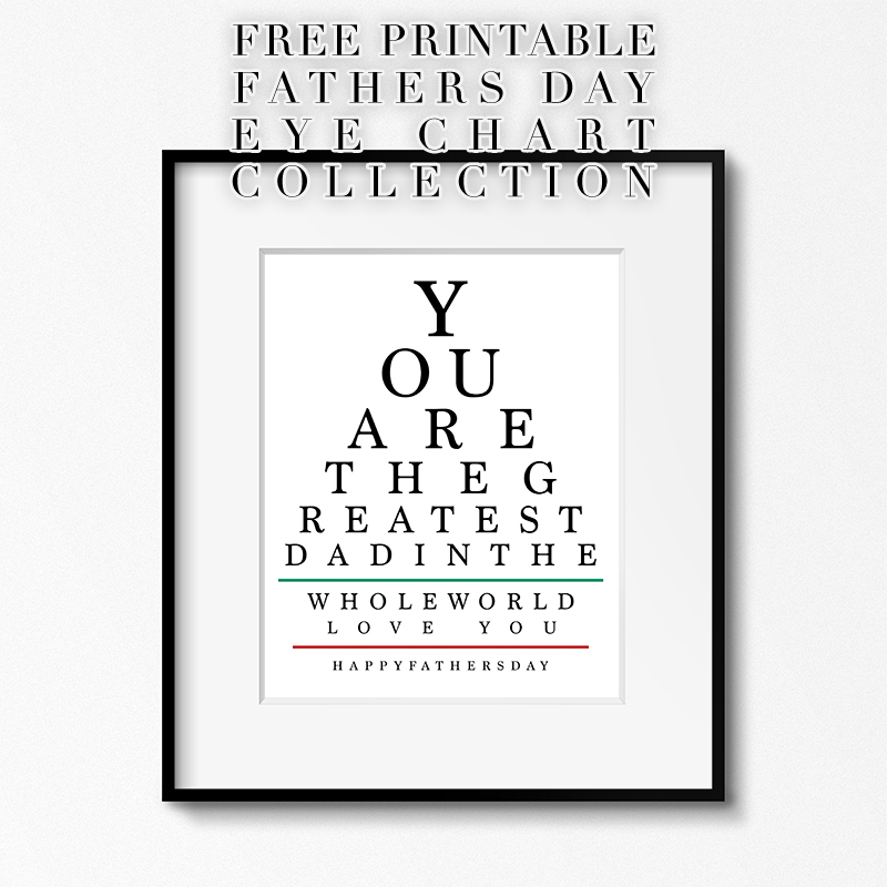 Free Printable Father's Day Eye Chart Collection