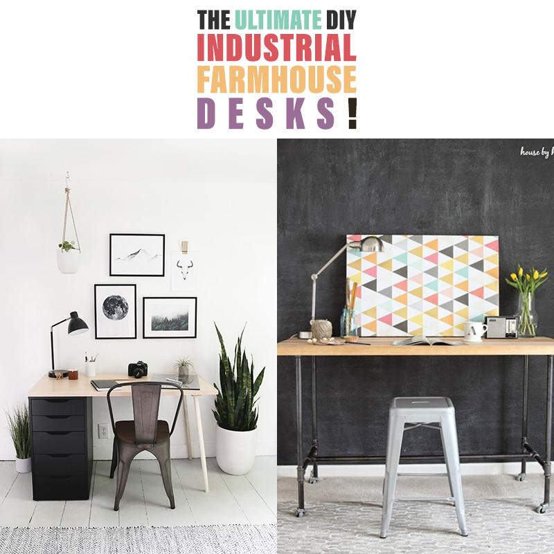 The Ultimate Diy Industrial Farmhouse Desks The Cottage Market