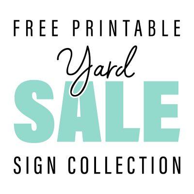 Free Printable Yard Sale Sign Collection