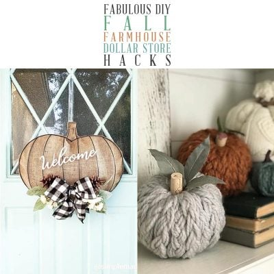 Fabulous DIY Fall Farmhouse Dollar Store Hacks