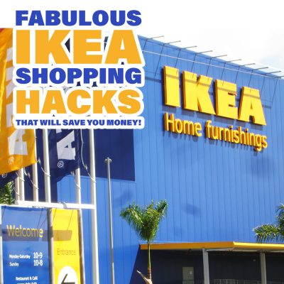 Fabulous IKEA Shopping Hacks That Will Save You Money!