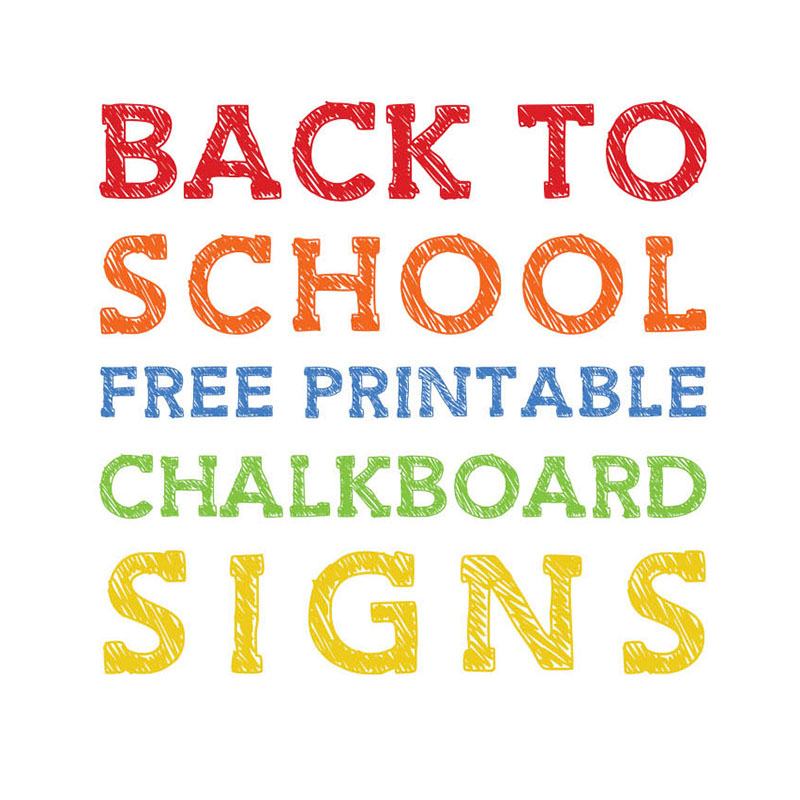 Back To School Free Printable Chalkboard Signs The Cottage