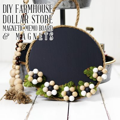 Quick and Easy DIY Farmhouse Dollar Store Magnetic Memo Board