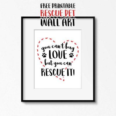 Free Printable Rescue Pet Wall Art