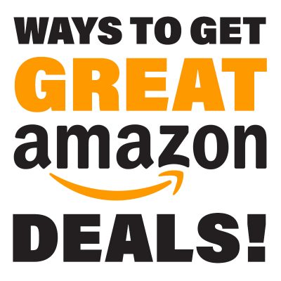 Ways To Get Great Amazon Deals