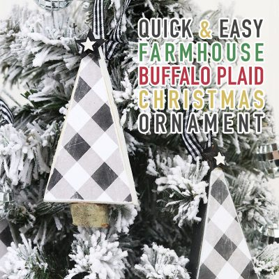 Quick and Easy Farmhouse Buffalo Plaid Christmas Ornament