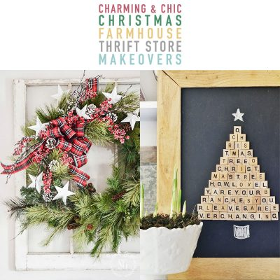 Charming and Chic Christmas Farmhouse Thrift Store Makeovers
