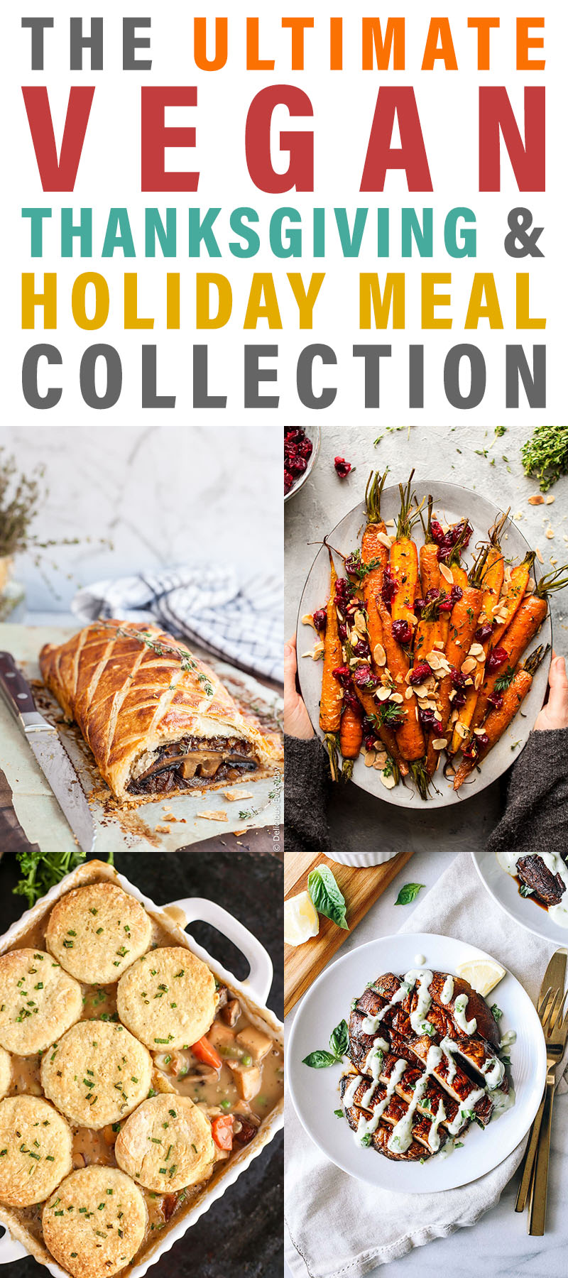 The Ultimate Vegan Thanksgiving & Holiday Meal Collection is just what you have been looking for to plan your upcoming feast! A selection of Yumminess!