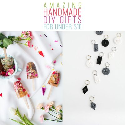 Amazing Handmade DIY Gifts For Under $10