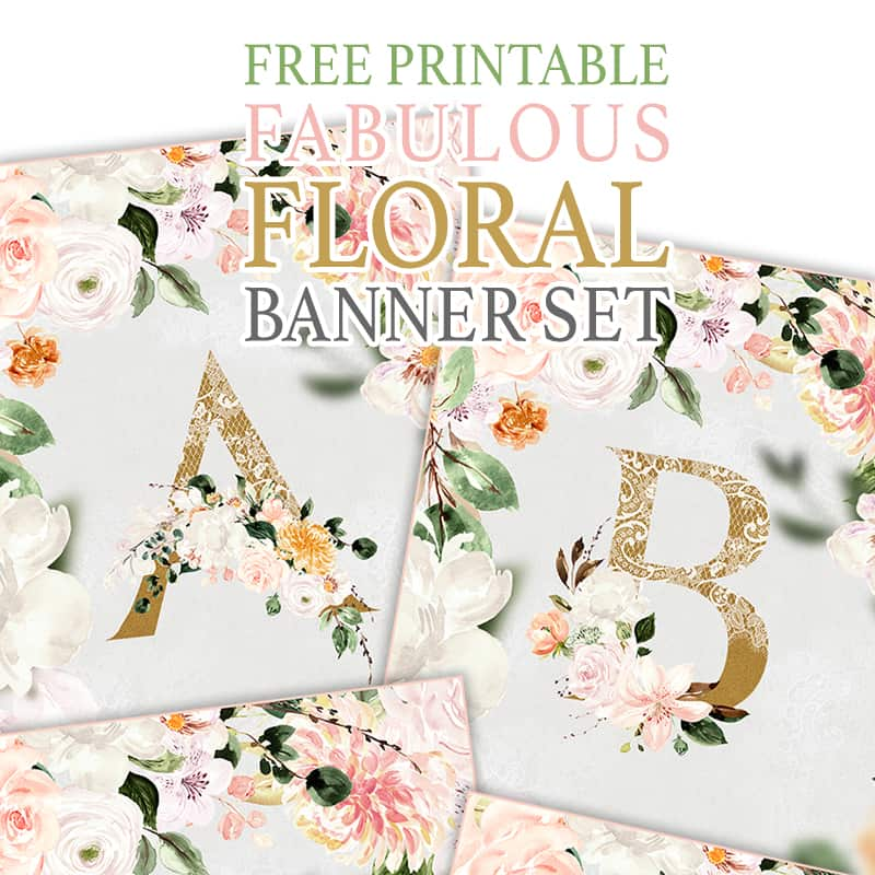 This Free Printable Fabulous Floral Banner Set is waiting for you to create the most amazing Banner for your next celebration.  Perfect for a Wedding, Baby Shower, Birthday,
